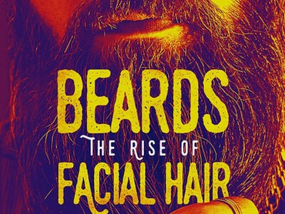 Beards: The Rise of Facial Hair – dokument o owłosieniu